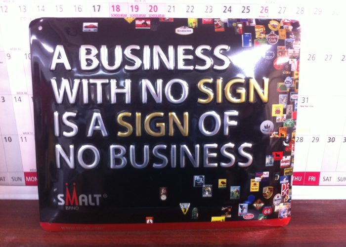 A business with no sign is a sign of no business